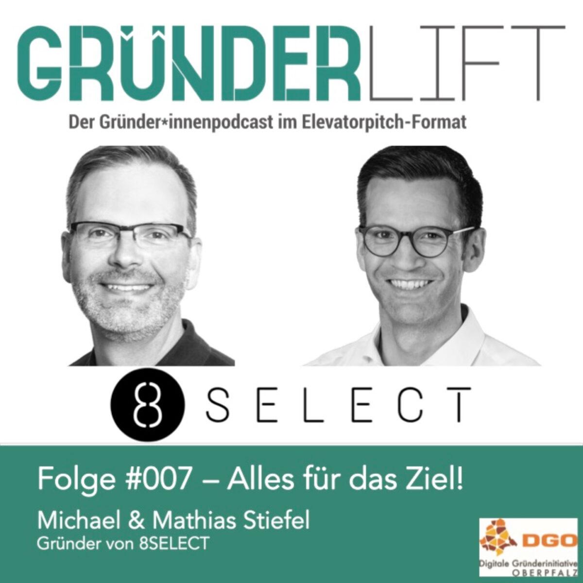 Gründerlift 8select Matthias und Michael Stiefel