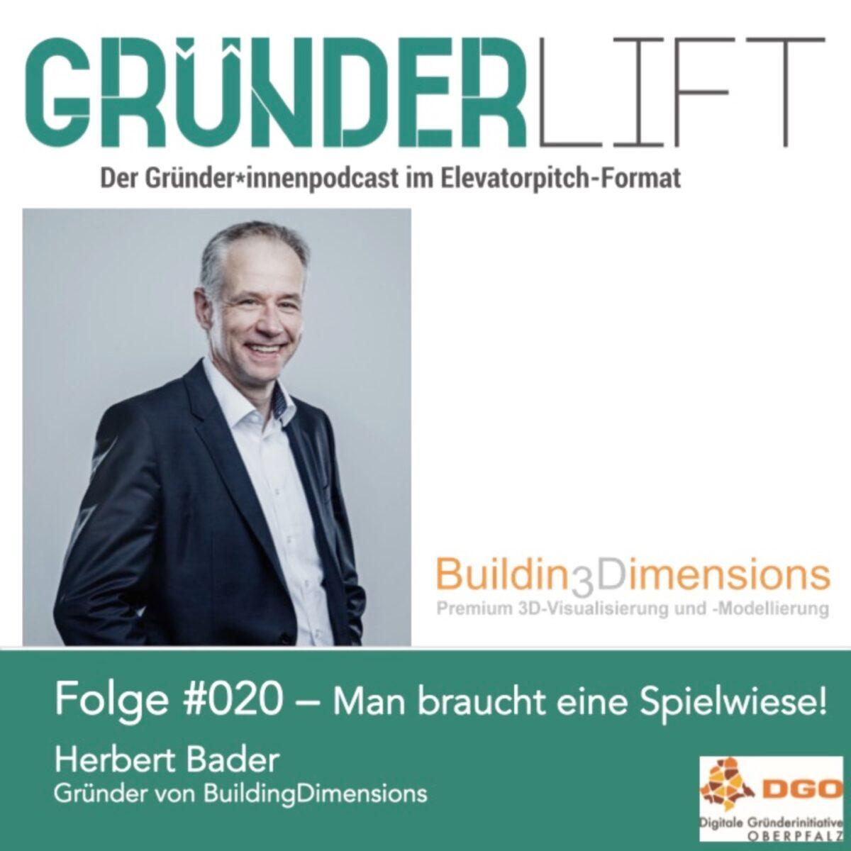Gründerlift Folge 20 Herbert Bader BuildingDimensions