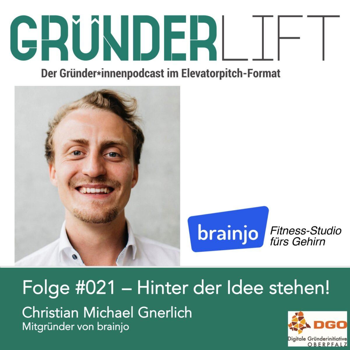 Cover GründerLift #021 Christian Gnerlich Brainjo