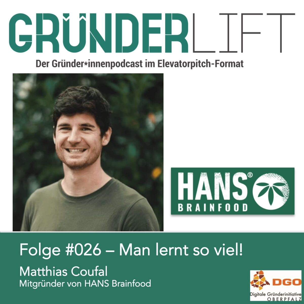 Gründerlift Folge #026 Matthias Coufal HANS Brainfood