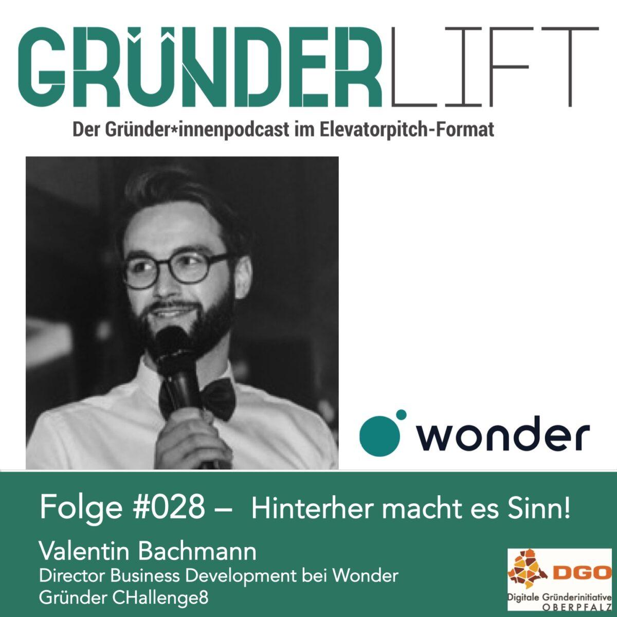 Cover Gründerlift Folge #028 Valentin Bachmann Wonder